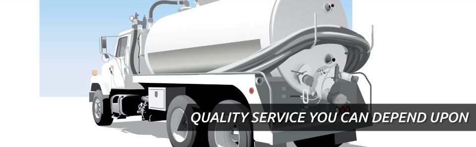 QUALITY SERVICE YOU CAN DEPEND UPON | septic truck